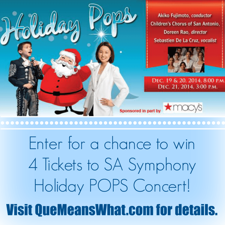 SA Symphony Holiday POPS Concert Ticket Giveaway on QueMeansWhat.com