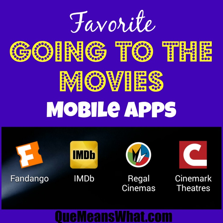 Favorite Going to the Movies Apps QueMeansWhat