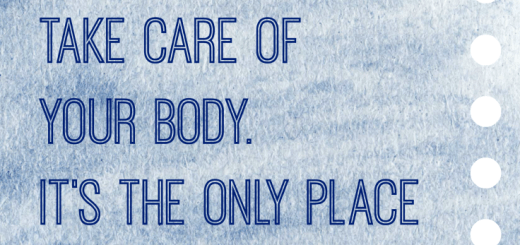 Take care of your body Quote QueMeansWhat