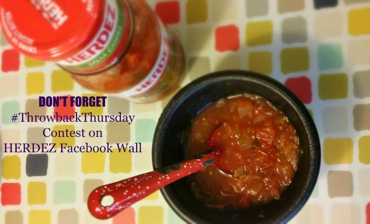 #ThrowbackThursday Facebook Contest Herdez Salsa Casera Easy Mexican Recipes