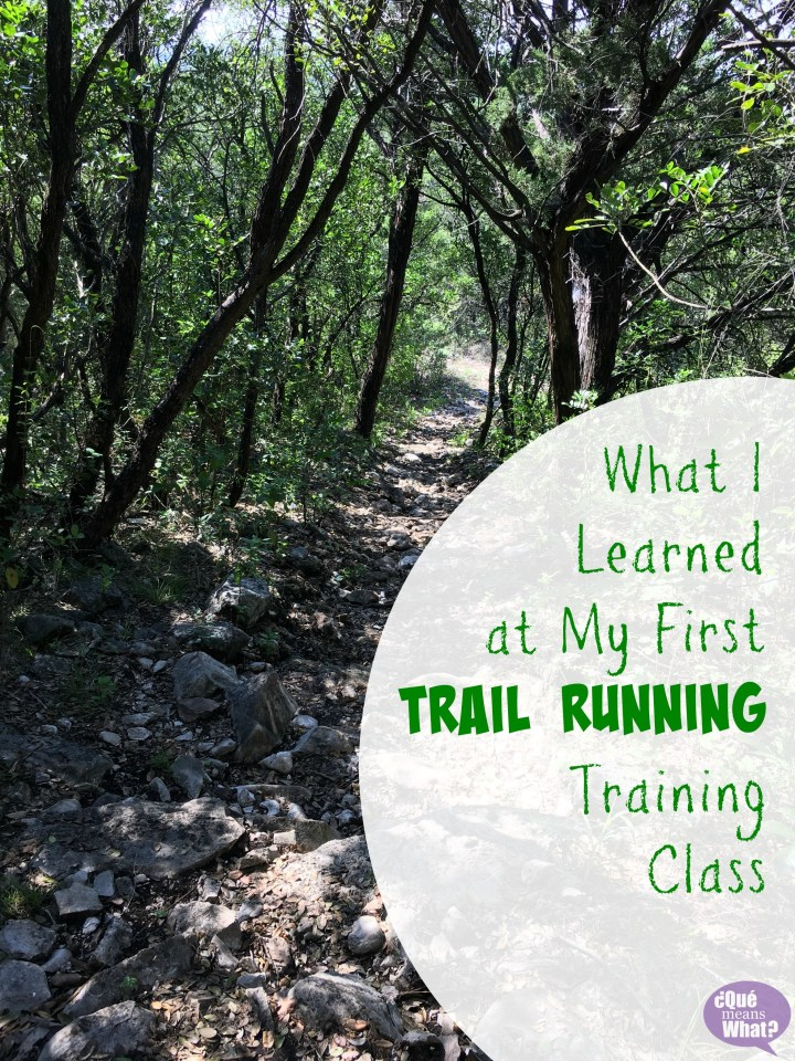 Trail Running Training at Government Canyon - Que Means What