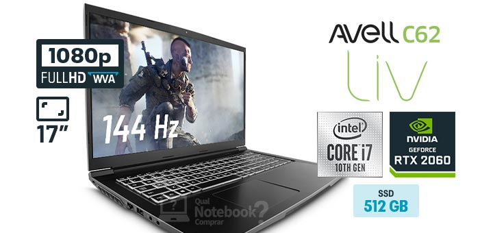 Avell LIV C62 RTX capa Intel i7 10th RAM 16 GB SSD 512 GB GeForce RTX 2060 17 polegadas 144 Hz