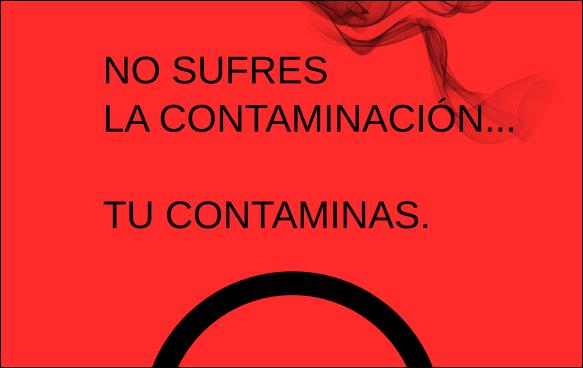 tu eres contaminacion
