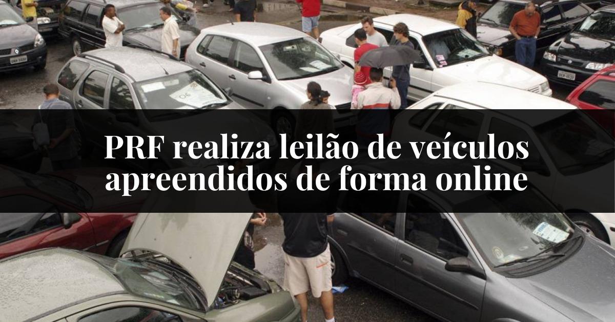 PRF realiza leilão de veículos apreendidos de forma online