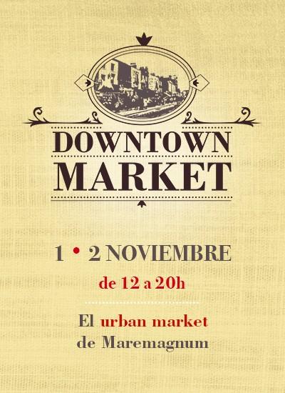 downtown market maremagnum 2014 que se cuece en bcn 4_