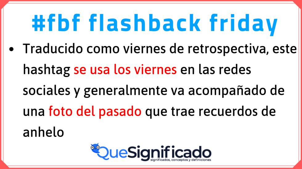 significado de fbf flashback friday