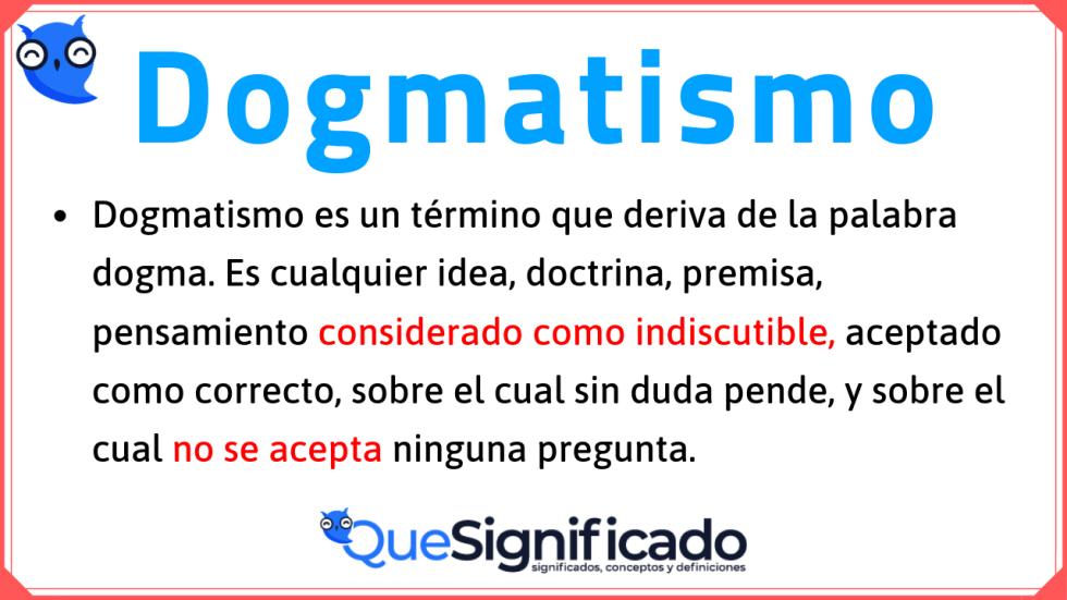 que-es-dogmatismo