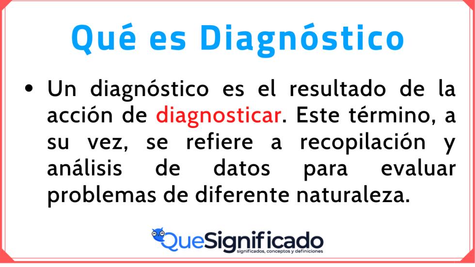 Significado Concepto Definición de Diagnóstico