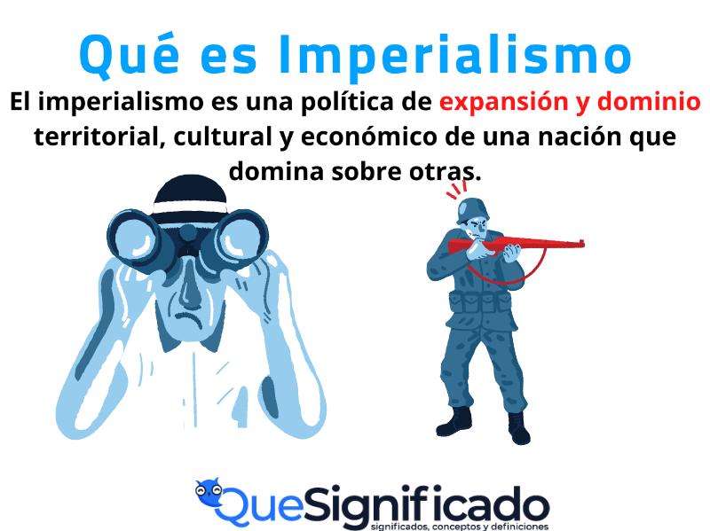 Que es Imperialismo Significado Concepto Definición