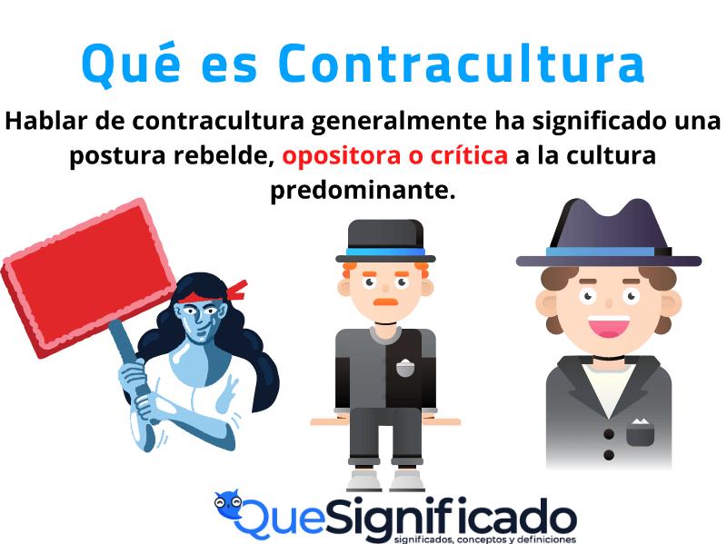 Que es Contracultura Significado concepto definición
