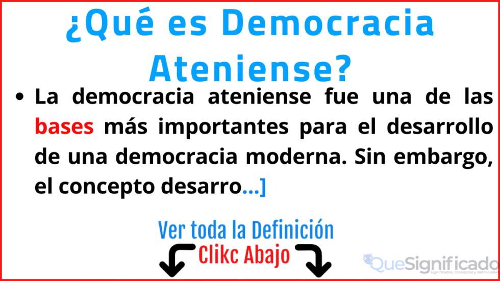 que es democracia ateniense significado caracteristicas ejemplos
