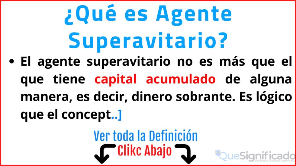 que es agente superavitario significado tipos ejemplos características