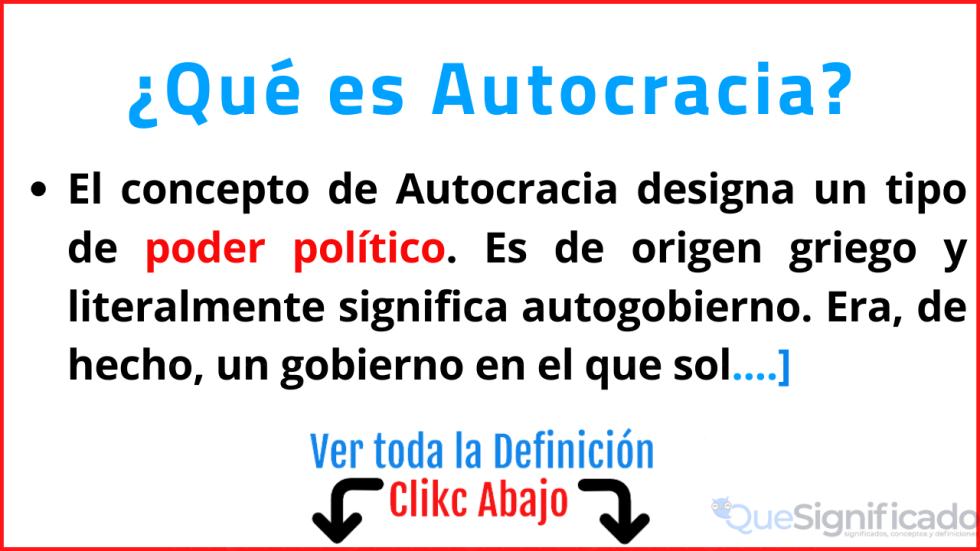 que es autocracia significado concepto definición caracteristicas ejemplos
