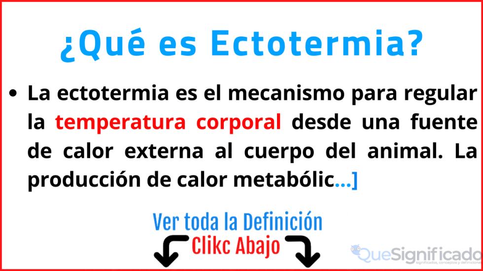 que es ectotermia significado definicion caracteristicas ejemplos