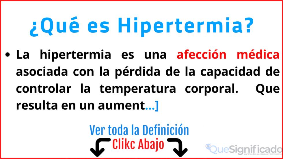que es hipertermia significado definicion sintomas efectos