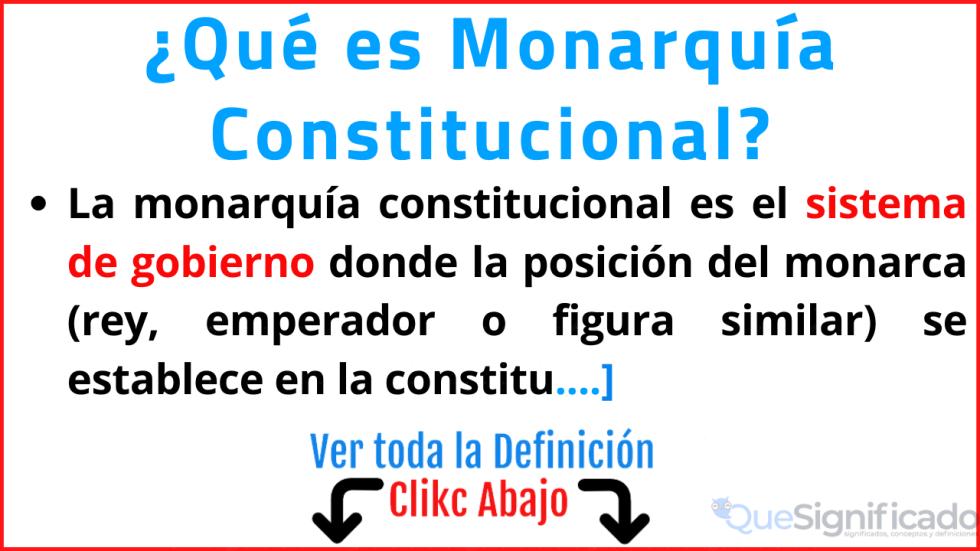 que es monarquia constitucional significado caracteristicas ejemplos