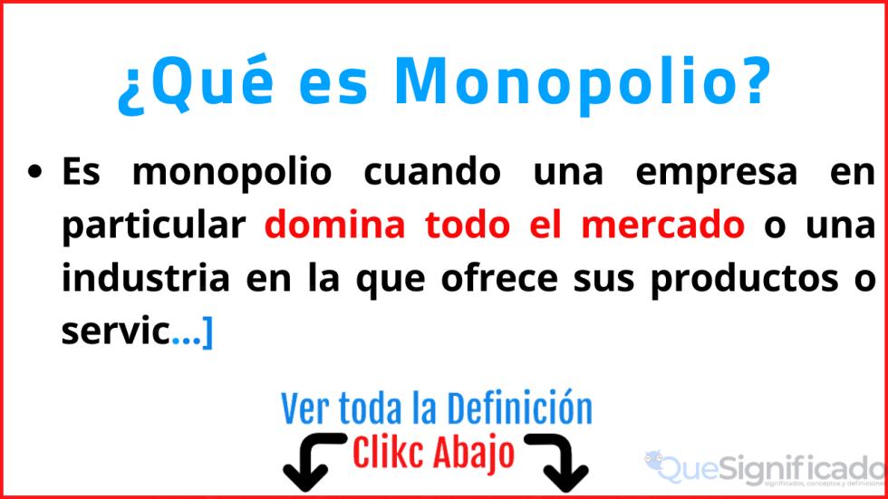 que es monopolio significado caracteristicas ejemplos tipos