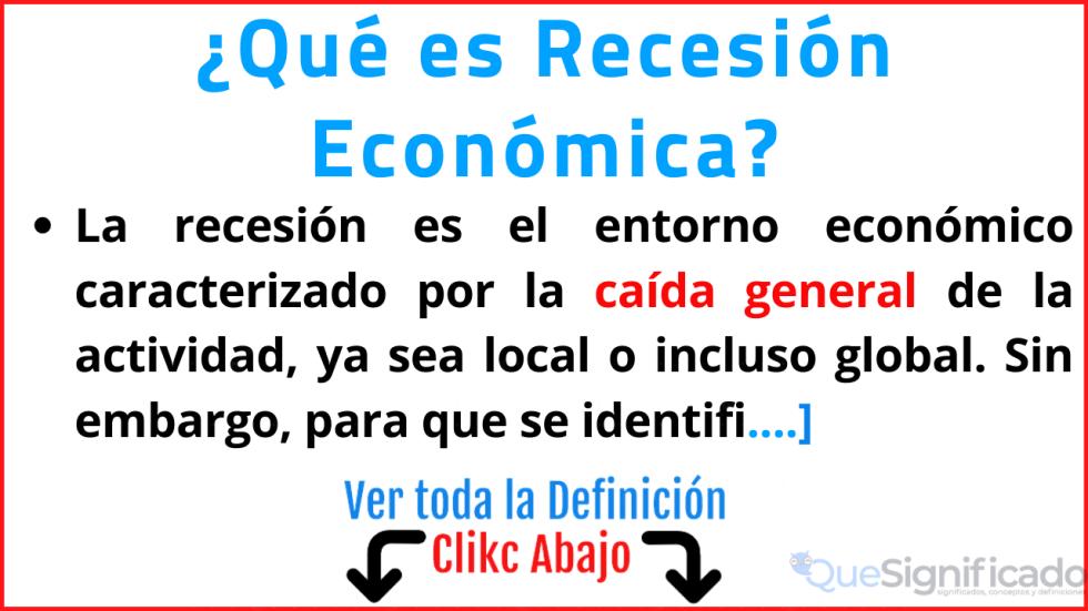 que es recesion economica significado concepto defincion