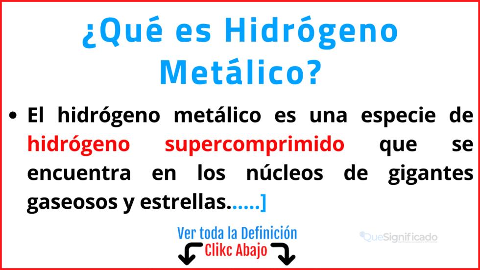 que es hidrógeno metálico