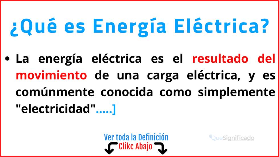 Qué es Energía Eléctrica