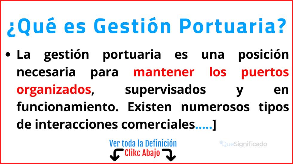 Qué es Gestión Portuaria