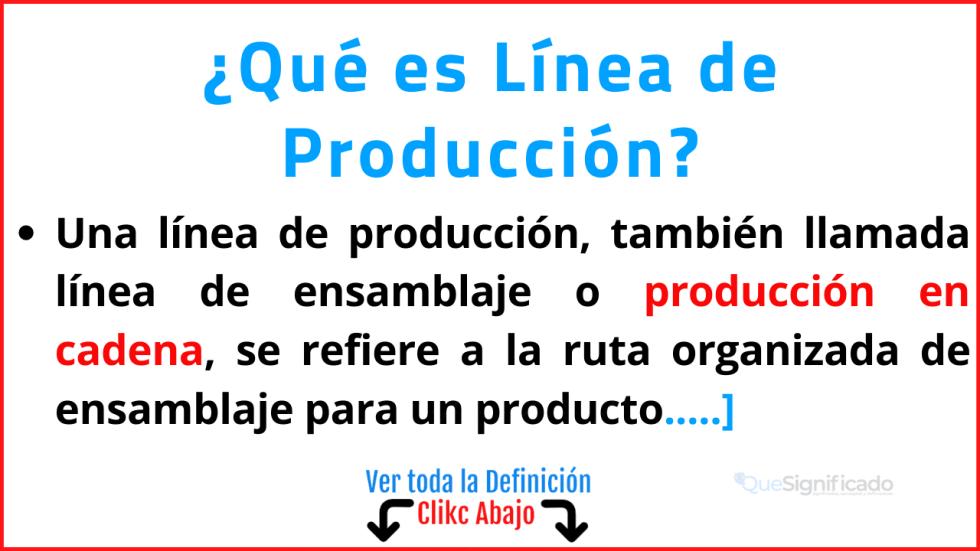 Qué es Línea de Producción