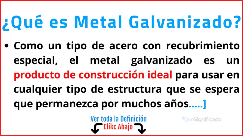 Qué es Metal Galvanizado