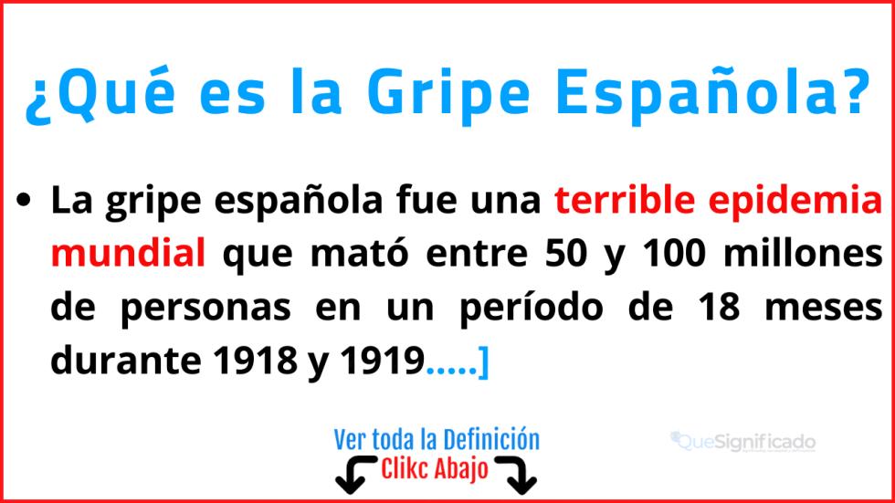 Qué es la Gripe Española
