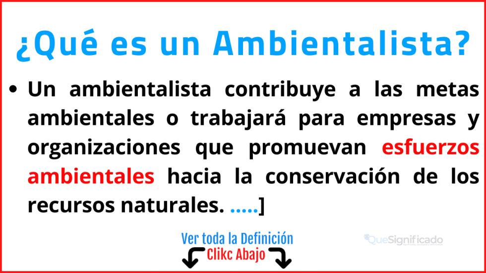 Qué es un Ambientalista