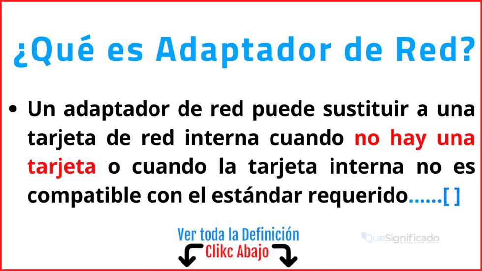 Qué es Adaptador de Red