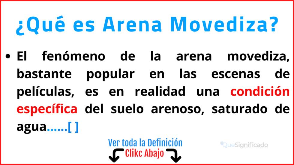 Qué es Arena Movediza