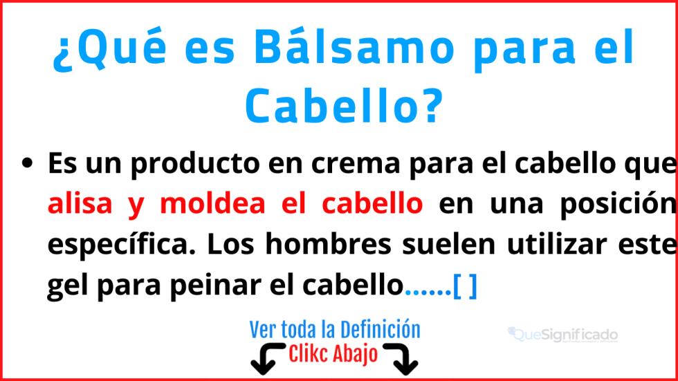 Qué es Bálsamo para el Cabello