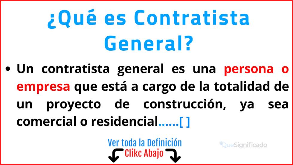 Qué es Contratista General