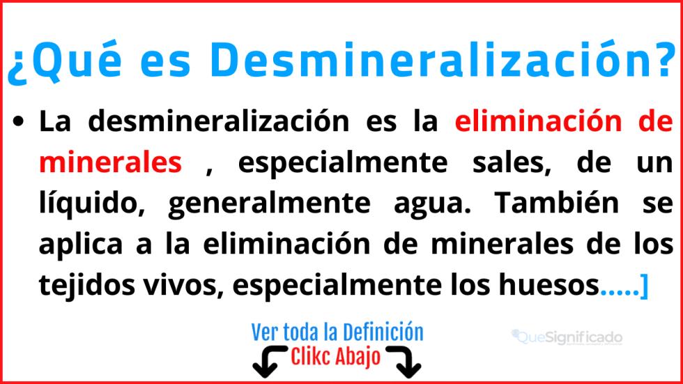 Qué es Desmineralización