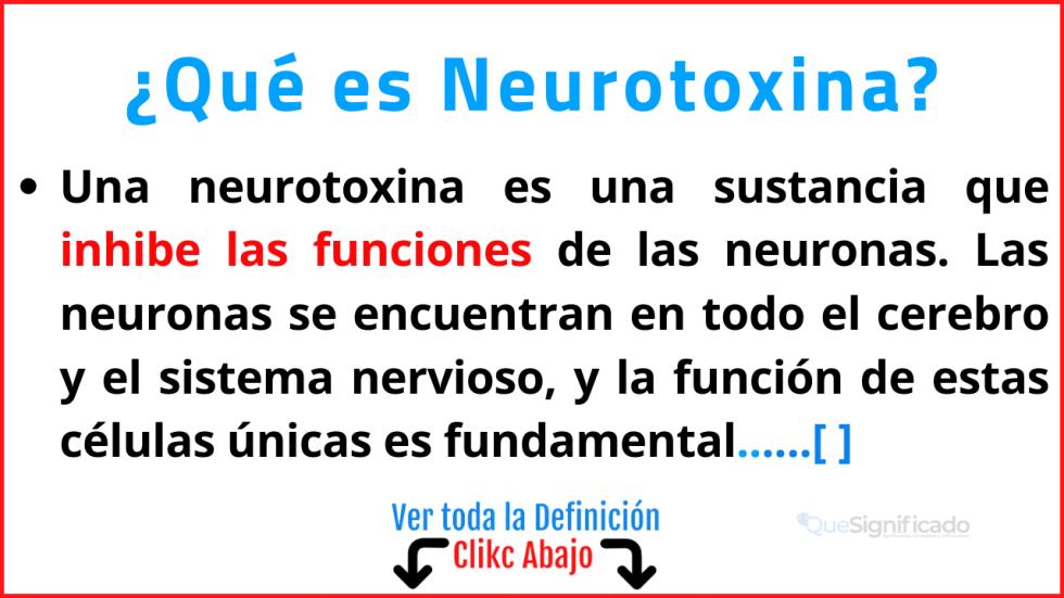 Qué es Neurotoxina