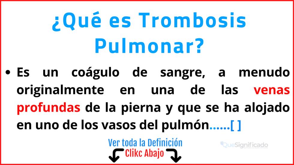 Qué es Trombosis Pulmonar