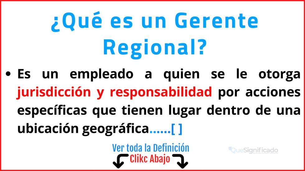 Qué es un Gerente Regional