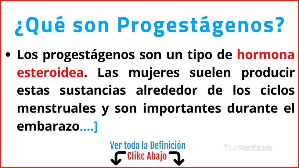 Qué son Progestágenos