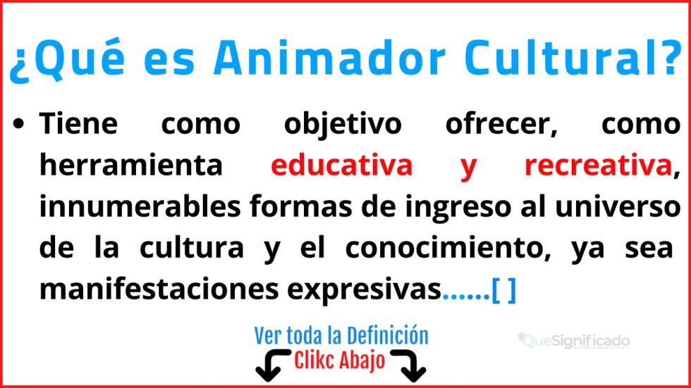Qué es Animador Cultural