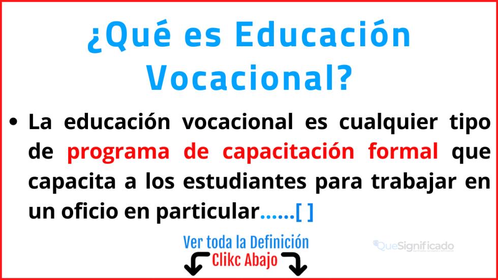 Qué es Educación Vocacional