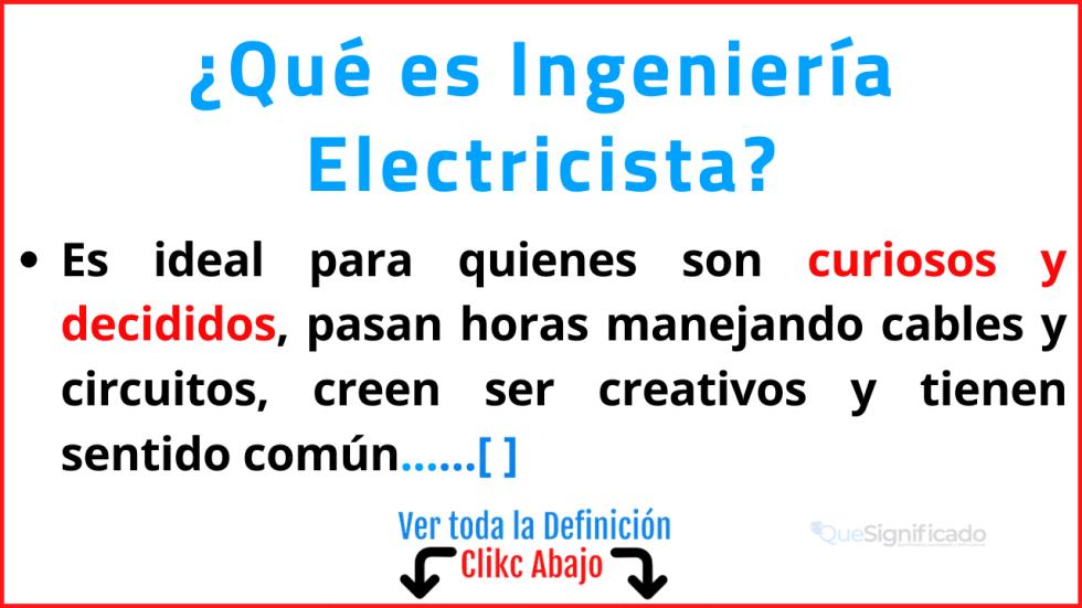Qué es Ingeniería Electricista