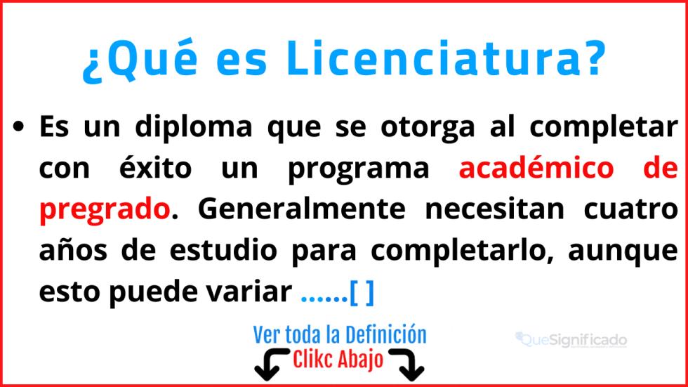 Qué es Licenciatura