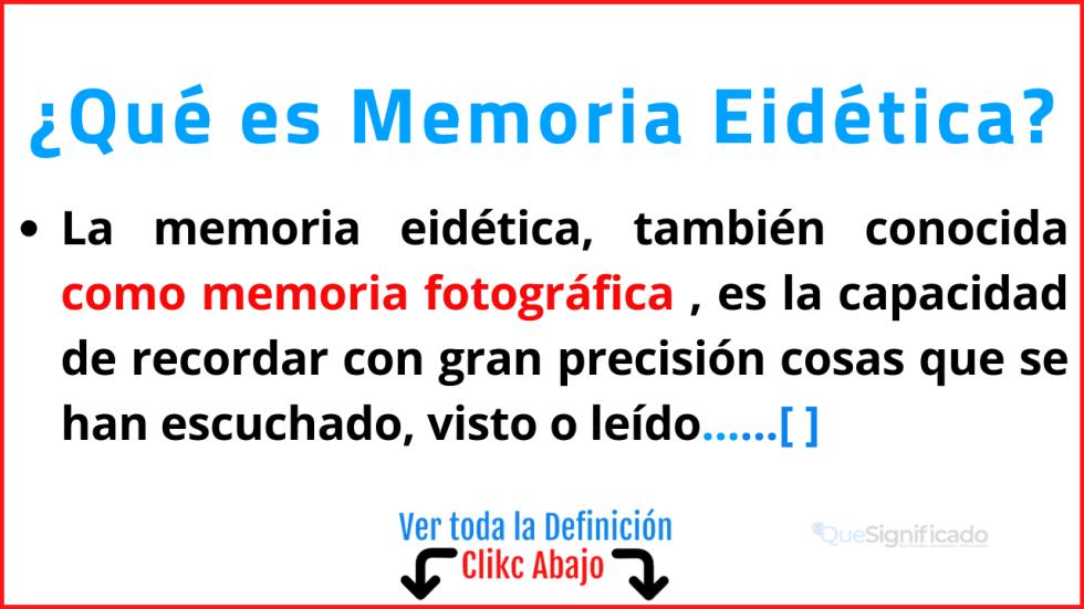 Qué es Memoria Eidética