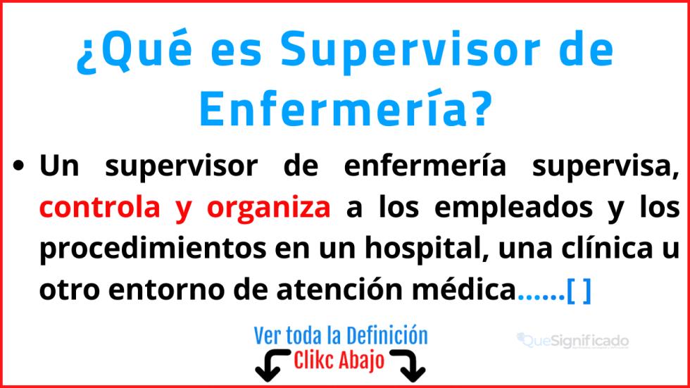 Qué es Supervisor de Enfermería