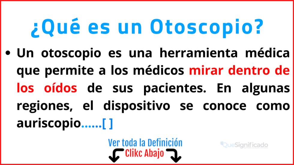 Qué es un Otoscopio