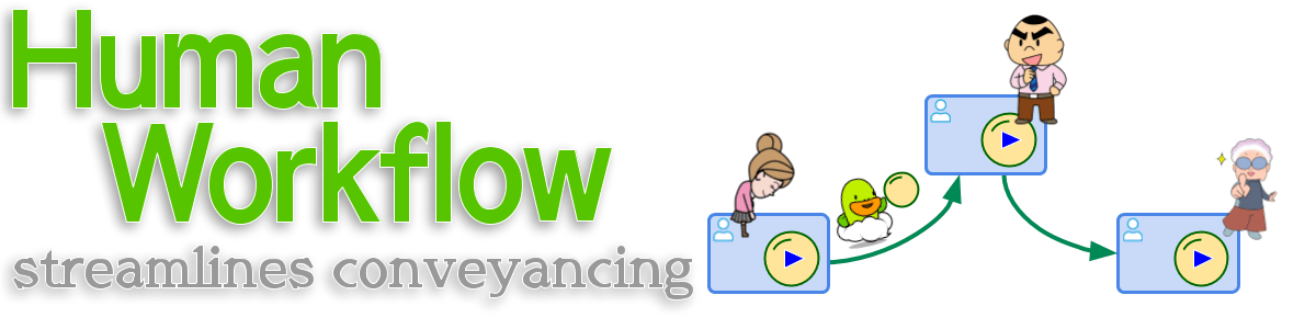 Human Workflow streamlines conveyancing