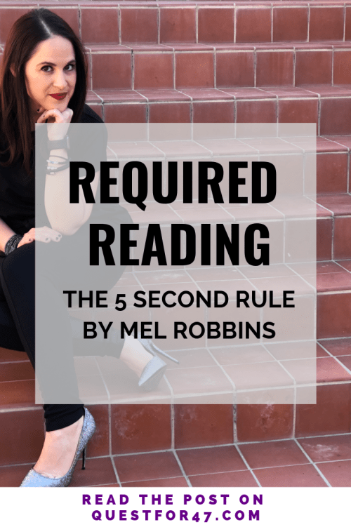 Required Reading The 5 Second Rule by Mel Robbins on Quest for $47