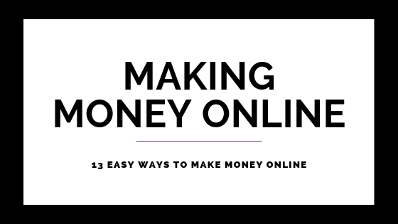 Making Money Online Easily In 13 Ways on Quest for $47 Header