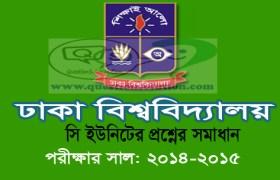 Dhaka University C Unit Question Solution 2014-15