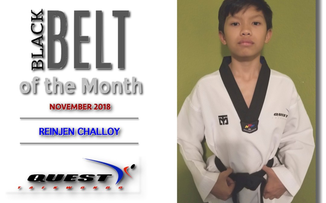 Black Belt of the Month: Reinjen Challoy